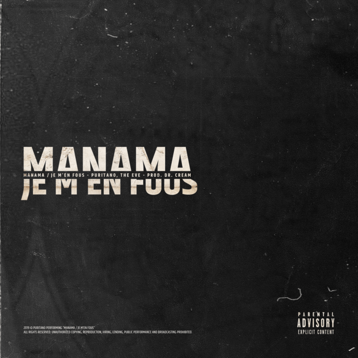 Puritano - Manama/Je M'En Fous [prod. Dr.Cream & The Eve]