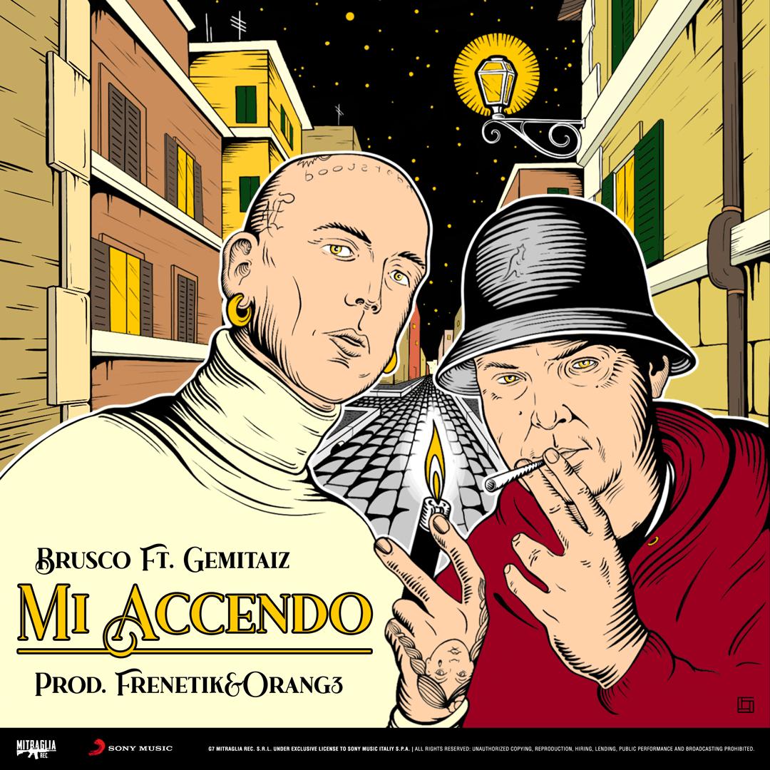 Brusco - Mi Accendo feat. Gemitaiz [prod. Frenetik&Orang3]